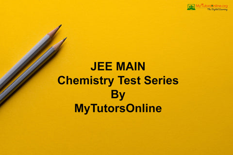 JEE MAIN Chemistry Test Series By MyTutorsOnline