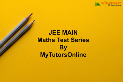 JEE MAIN Maths Test Series By MyTutorsOnline