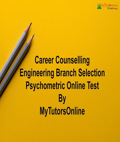 Career Counselling Engineering Branch Selection Psychometric Online Test By MyTutorsOnline
