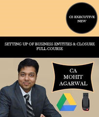 CS Executive Setting Up Of Business Entities And Closure Full Course By CA Mohit Agarwal - Zeroinfy