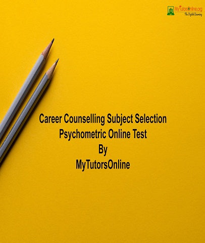 Career Counselling Subject Selection Psychometric Online Test By MyTutorsOnline