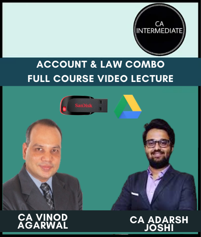 CA Inter Account & Law Combo Full Course Video Lecture by Vinod Agarwal & Adarsh Joshi