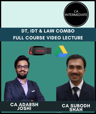 CA Inter DT, IDT & Law Combo Full Course Video Lecture by Subodh Shah & Adarsh Joshi