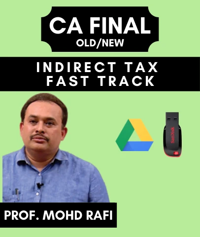CA Final Indirect Tax Fast Track by Prof. Mohd Rafi with MCQs(Old/New)