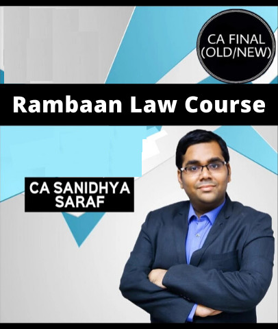 CA Final Rambaan Law Course By Sanidhya Saraf (Old/New)