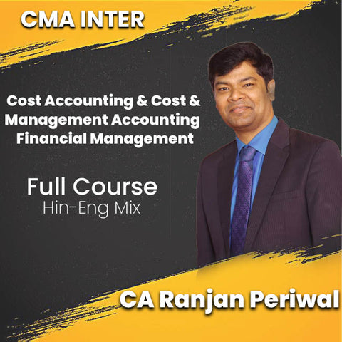 CMA Intermediate Cost Accounting AND Cost and Management Accounting and Financial Management Combo Video Lectures By CA Ranjan Periwal - Zeroinfy