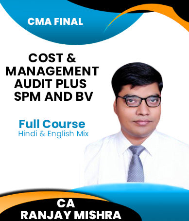 CMA Final Cost and Management Audit plus SPM and BV Latest Batch Combo Full Course By Ranjay Mishra - Zeroinfy