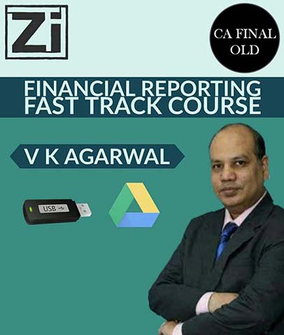 CA Final Financial Reporting Fast Track Course By Vinod Kr. Agarwal (Old) - Zeroinfy