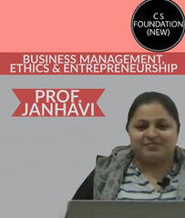 CS Foundation (New) Business Management, Ethics & Entrepreneurship By Janhavi Ma'am - Zeroinfy