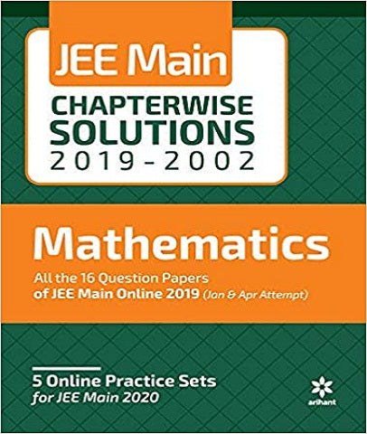 IIT JEE Main 17 Years Chapterwise Mathematics Solutions By Arihant Experts - Zeroinfy