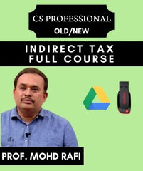 CS PROFESSIONAL Indirect Tax Laws Full Course by Prof. Mohd Rafi with MCQs (Old/New) - Zeroinfy