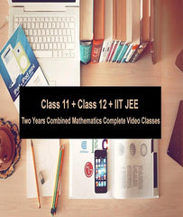 Class 11 + Class 12 + IIT JEE 2 Years Combined Mathematics Complete Video Classes By Sachin Gulati - Zeroinfy