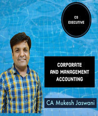 CS Executive Corporate and Management Accounting By CA Mukesh Jaswani - Zeroinfy