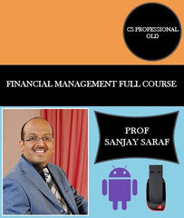 CS Professional Old Financial Management Full Course Video Lectures By Prof Sanjay Saraf - Zeroinfy