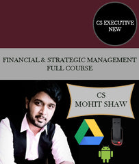 CS Executive New Financial and Strategic Management Full Course Video Lectures By CS Mohit Shaw - Zeroinfy
