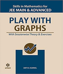 Skills in Mathematics, Play with Graphs for IIT JEE Main and Advanced By Amit M Agarwal - Zeroinfy