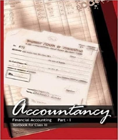 Accountancy (Financial Accounting Part 1) Class 11 By Ncert - Zeroinfy