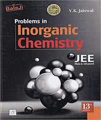 IIT JEE Main and Advanced Problems in Inorganic Chemistry by V K Jaiswal - Zeroinfy