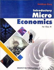 Introductory Microeconomics for Class 11 By Sandeep Garg - Zeroinfy