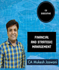 CS Executive Financial and Strategic Management By CA Mukesh Jaswani - Zeroinfy