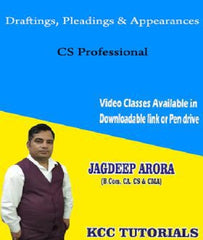 CS Professional Draftings, Pleadings & Appearances New Syllabus Regular Lectures By CA Jagdeep Arora by zeroinfy