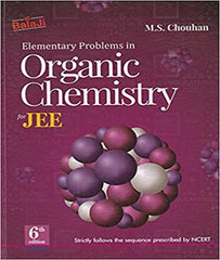 Elementary Problems in Organic Chemistry for IIT JEE By M S Chouhan - Zeroinfy