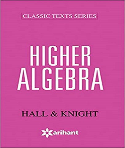 IIT JEE Higher Algebra By Hall and Knight - Zeroinfy