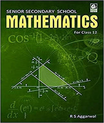 Mathematics For Class 12 By R S Aggarwal - Zeroinfy