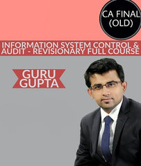 CA Final Information System Control & Audit - Revisionary  Full Course By Guru Gupta (Old)