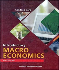 Introductory Macroeconomics for Class 12 (Examination 2020-2021) By Sandeep Garg - Zeroinfy