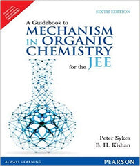IIT JEE Guide Book to Mechanism in Organic Chemistry By Peter Sykes - Zeroinfy