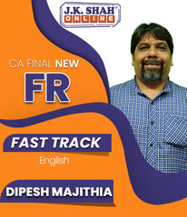 CA Final New Financial Reporting (FR) Fast Track English Full Course By J.K.Shah Classes - Prof Dipesh Majithia - Zeroinfy