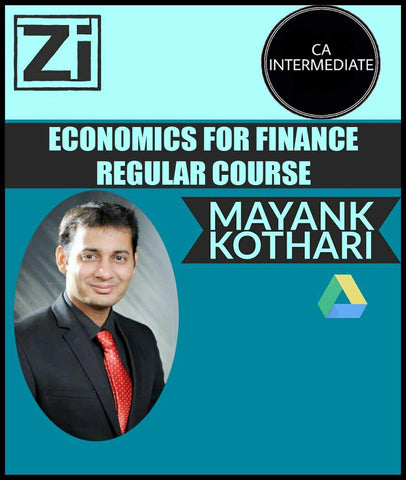 CA Inter Economic For Finance Regular Course by Mayank Kothari (New)