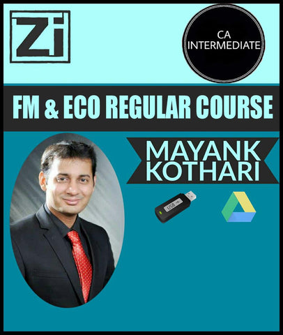 CA Inter FM and Eco Regular Course by Mayank Kothari (New)