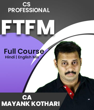 CS Professional FTFM Video Lectures By CA Mayank Kothari - Zeroinfy