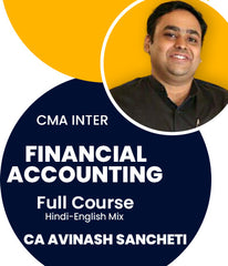 CMA Inter Financial Accounting Full Course By CA Avinash Sancheti - Zeroinfy