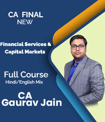 CA Final Elective Financial Services and Capital Markets By Gaurav Jain