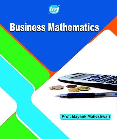 CA Foundation Business Mathematics Book By CA Mayank Maheshwari - Zeroinfy