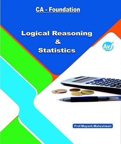 CA Foundation Logical Reasoning and Statistics Book By CA Mayank Maheshwari - Zeroinfy