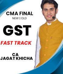 CMA Final GST Only Fast Track Course Video Lectures by Jagat Khicha (Old/New)