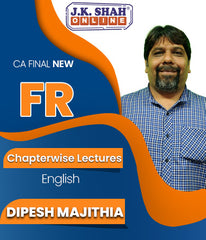 CA Final New Financial Reporting (FR) Chapterwise Lectures By J.K.Shah Classes - Prof Dipesh Majithia - Zeroinfy
