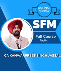 CA Final SFM Full Course by Kanwarpreet Singh Jassal (New/Old) - Zeroinfy