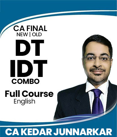CA Final DT and IDT Full Course Combo By Kedar Junnarkar (Old/New) - Zeroinfy