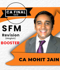 CA Final SFM Revision Booster Videos by CA Mohit Jain - Zeroinfy