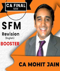 CA Final SFM Revision Booster In English by CA Mohit Jain (New/Old) - Zeroinfy