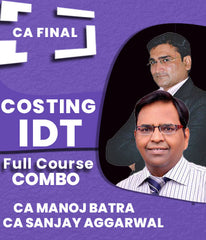 CA Final Costing and IDT Combo Full Course Video Lectures By Sanjay Aggarwal and Manoj Batra (New) - Zeroinfy