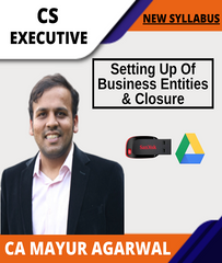 CS Executive Setting Up Of Business Entities & Closure Full Course By Mayur Agarwal (New) - Zeroinfy