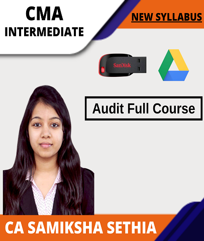 CMA Inter Audit Full Course Video Lectures By CA Samiksha Sethia - Zeroinfy