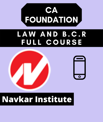 CA Foundation Law and B.C.R Full Course By Navkar Institute
