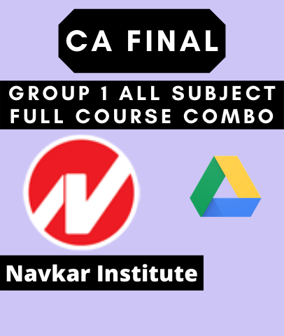 CA Final Group 1 All Subject Full Course Combo By Navkar Institute